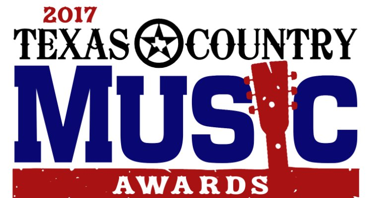 2017 Texas Country Music Awards – Nominations & Winners