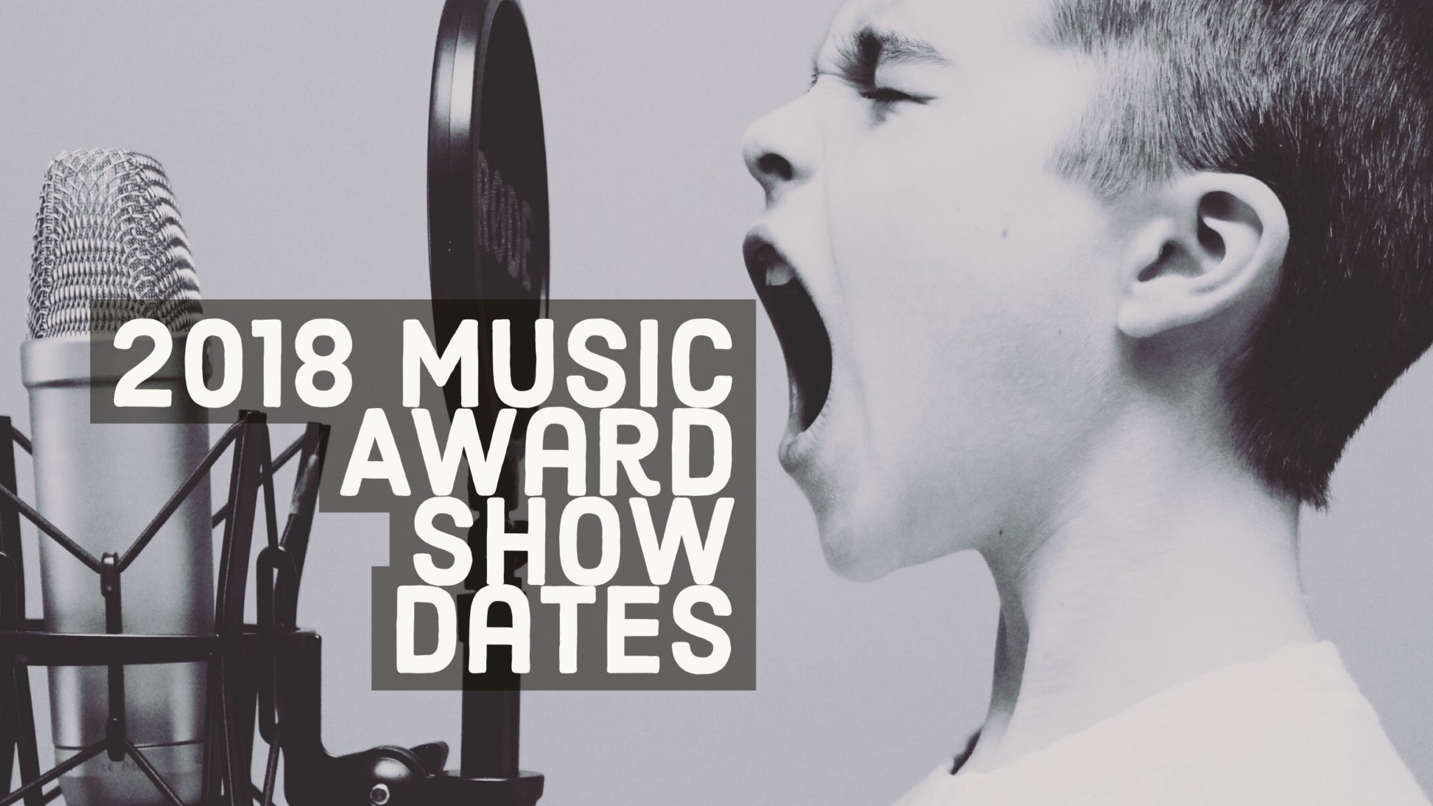List of 2018 Music Award Shows