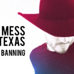 bradley banning don't mess with Texas album cover