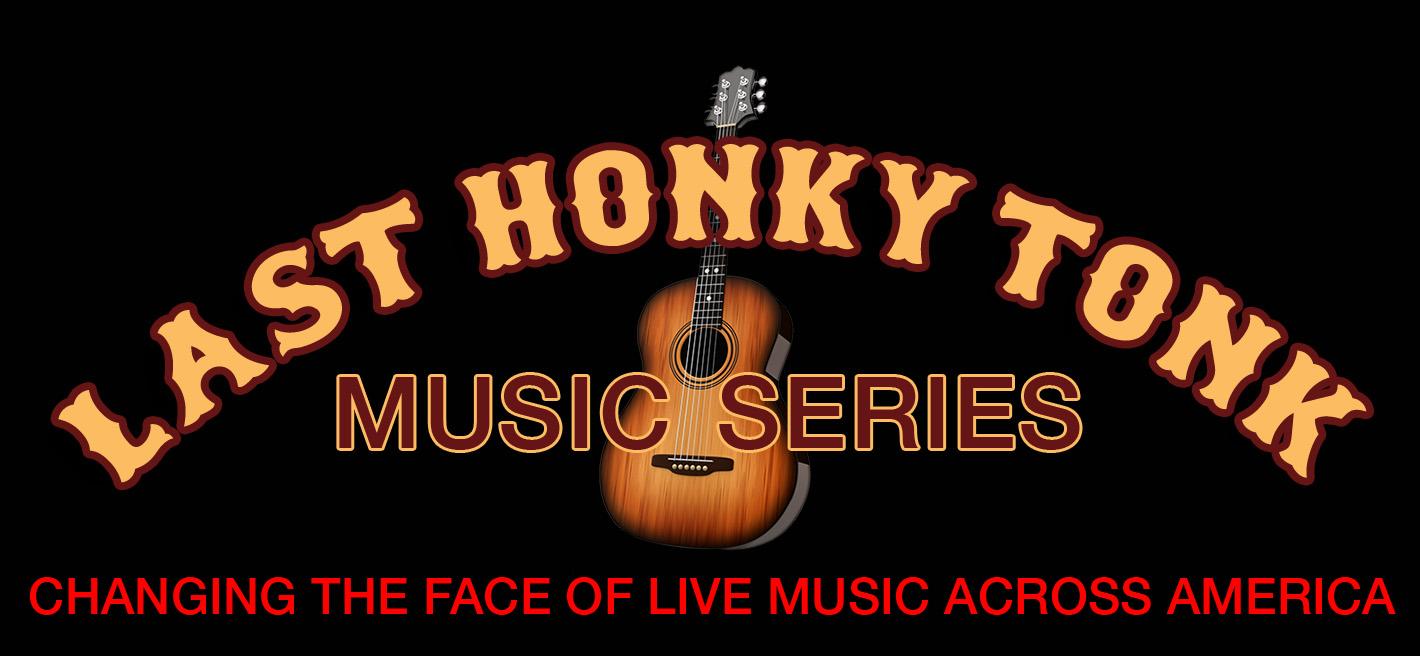 Last Honky Tonk Music Series