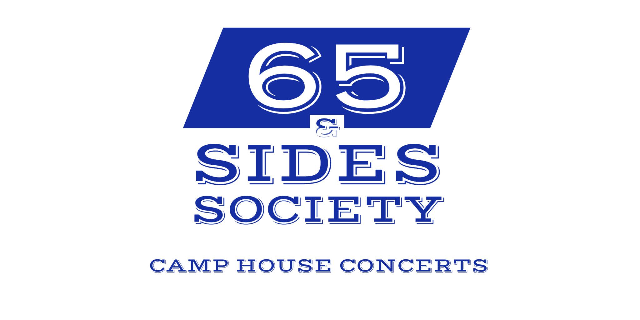65 & Sides Society Explained