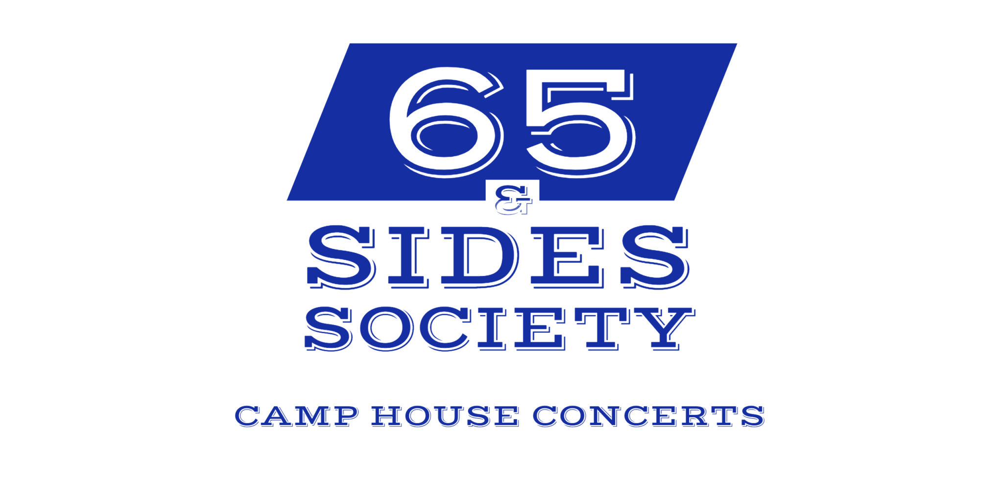 65 & Sides Society Explained