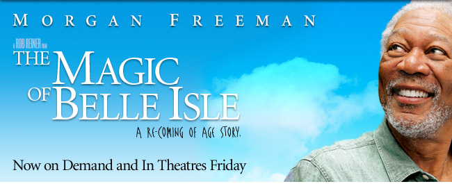 Morgan Freeman, New Film, Magic of Belle Island July 6th