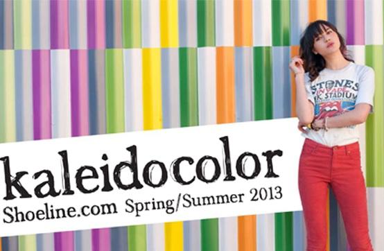 SHOELINE.COM KALEIDOCOLOR Spring 2013 Lookbook