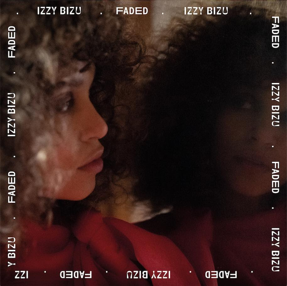 "British singer-songwriter Izzy Bizu makes her glistening return with euphoric new single ""Faded"""
