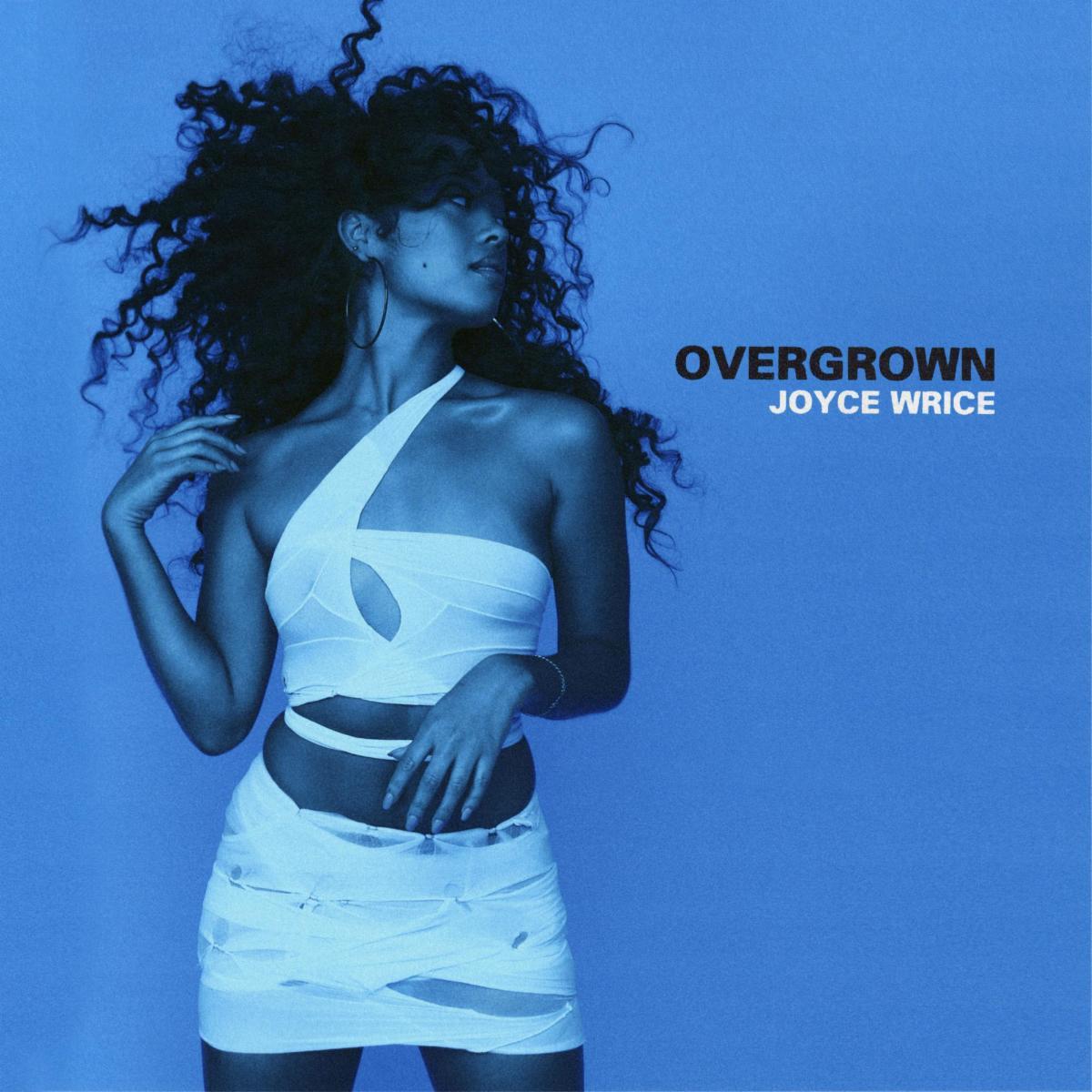 "Joyce Wrice Unveils Debut Album ""Overgrown"""