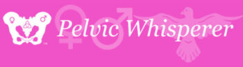 The Pelvic Whisperer