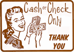 Cash or Check only