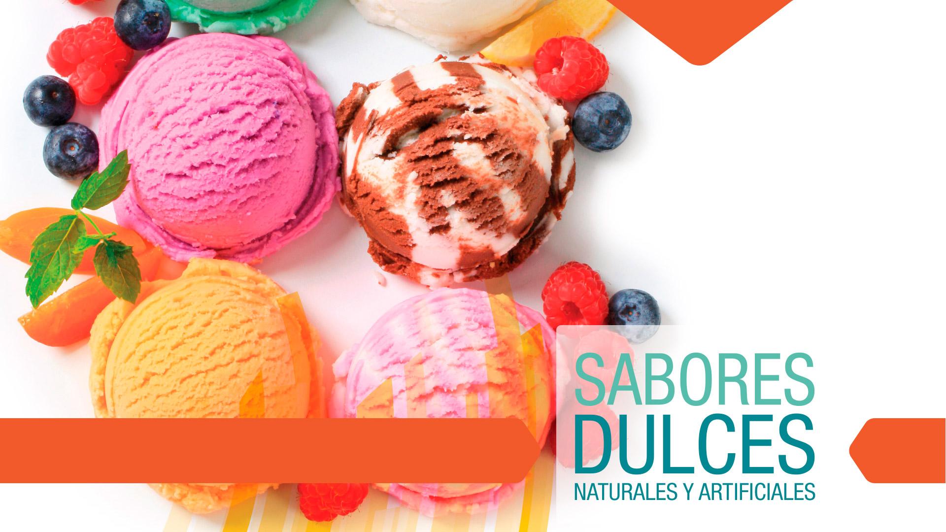 Sabores dulces   Naturales y artificiales