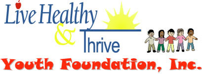 Live Healthy & Thrive Youth Foundation