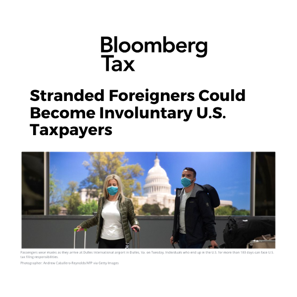 Stranded Foreigners Could Become Involuntary U.S. Taxpayers