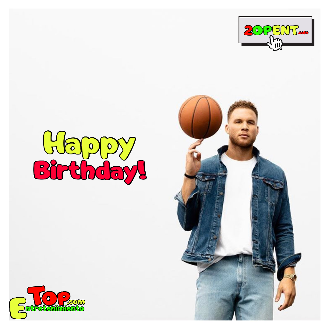 Happy Birthday Blake Griffin !