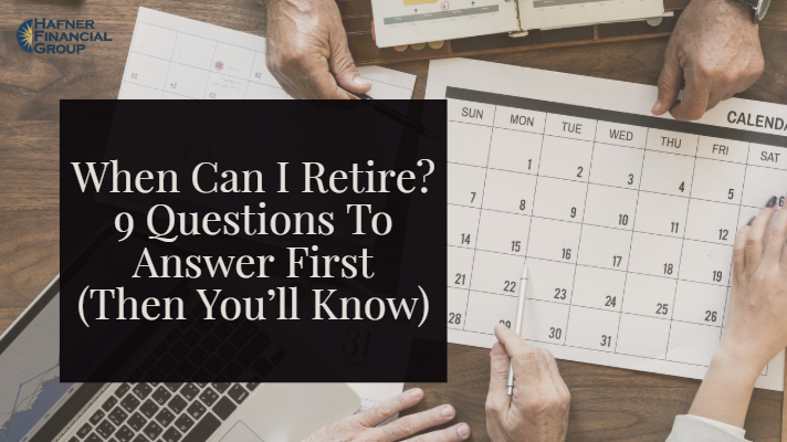 When Can I Retire? 9 Questions To Answer First (Then You'll Know)