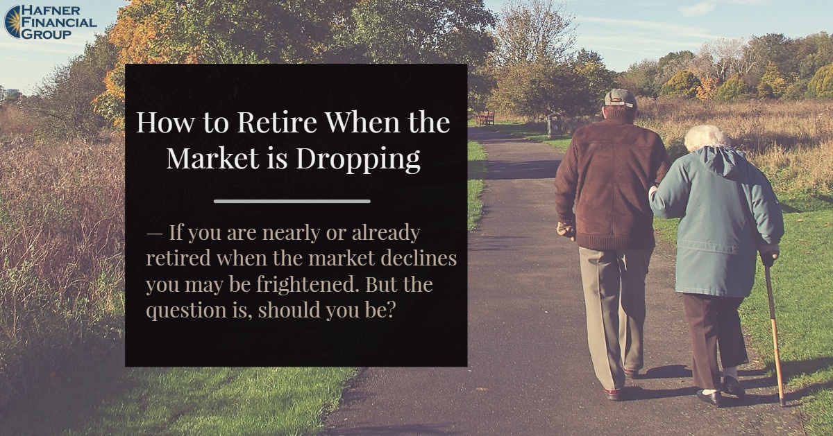 How To Retire When The Market Is Dropping