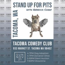 Stand Up For Pits TACOMA, WA is happening!!!!