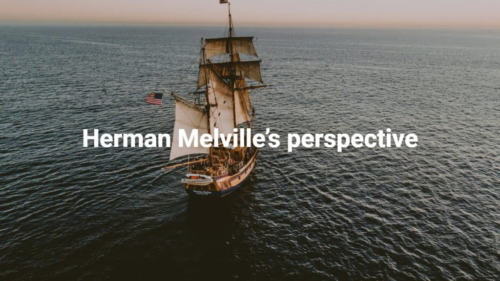 Herman Melville's Perspective