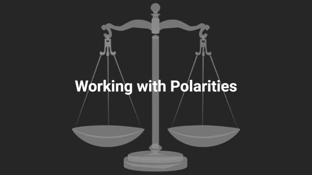 Working with Polarities