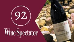 Châteauneuf-du-Pape Rouge_Domaine du Vieux Lazaret_92 Points_Wine Spectator
