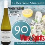 La Berriere Muscadet Wine_DMS Wine_90 Points