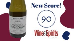 DMS Wine_90 Points_ La Berriere Muscadet Wine