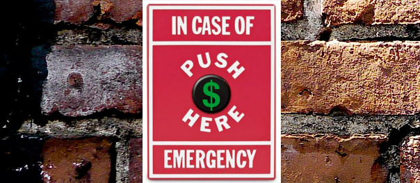 How much EMERGENCY money do you have?
