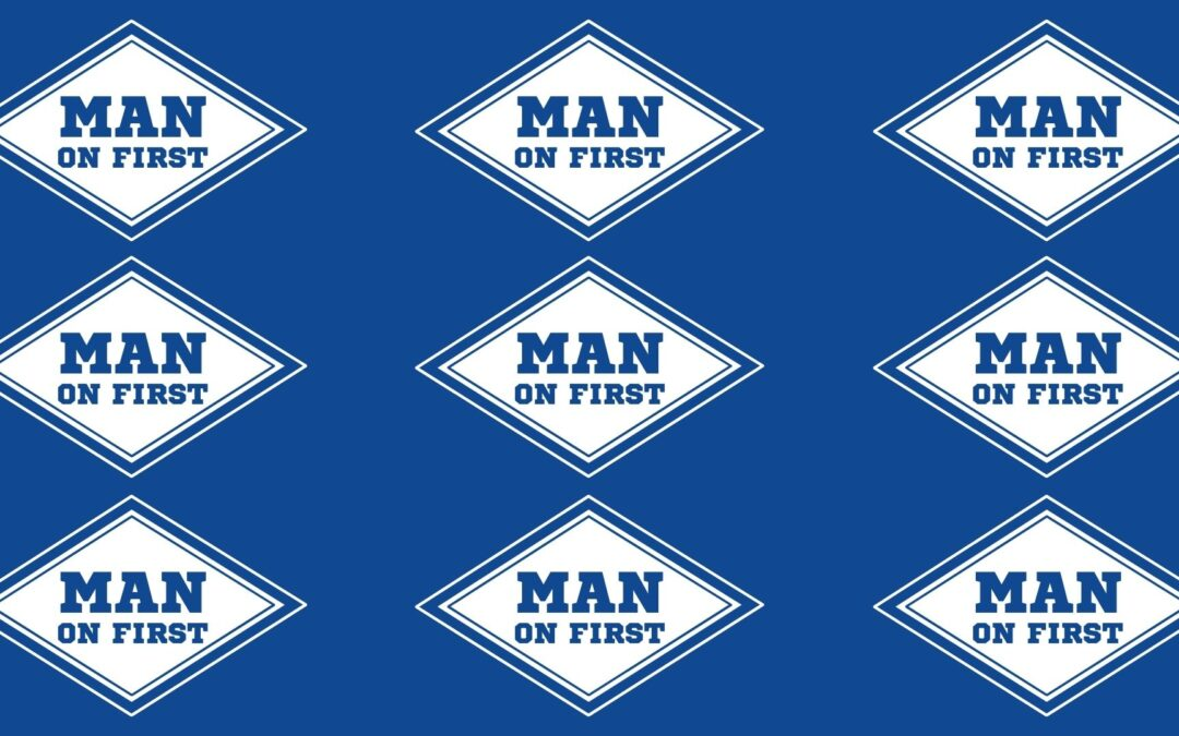 Introducing Man on First