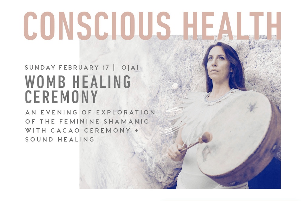womb healing event in ojai