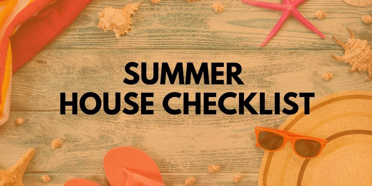Summer House Checklist