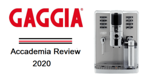 Gaggia Accademia Review for 2020