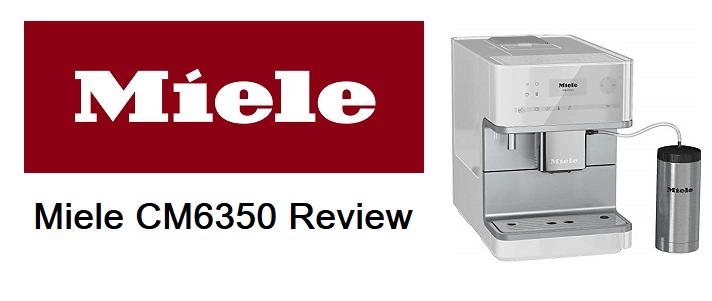 Miele CM6350 Review