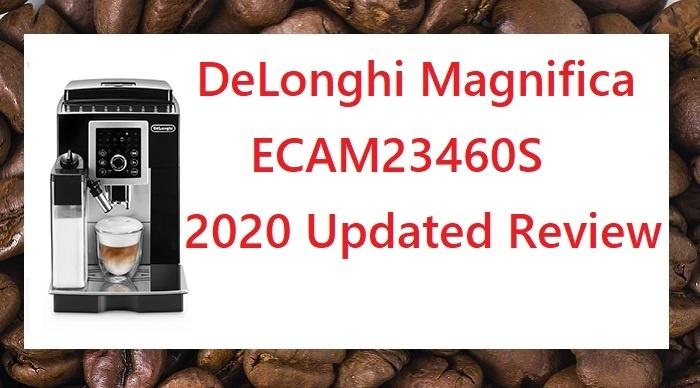 DeLonghi Magnifica ECAM23460S Review