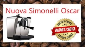 Nuova Simonelli Oscar Review- 2020 Editors Choice Winner
