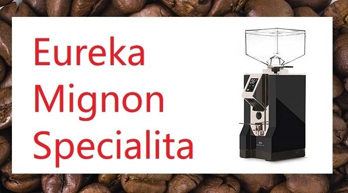 Eureka Mignon Specialita Review Featured