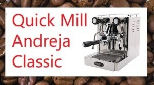 QUickmill Andreja Review Espresso Maker