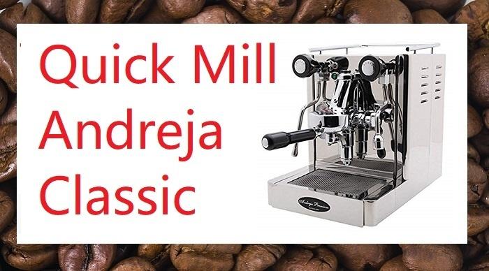 QUickmill Andreja Review Espresso Maker