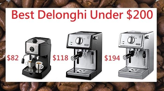 Best DeLonghi Espresso Machine Under $200