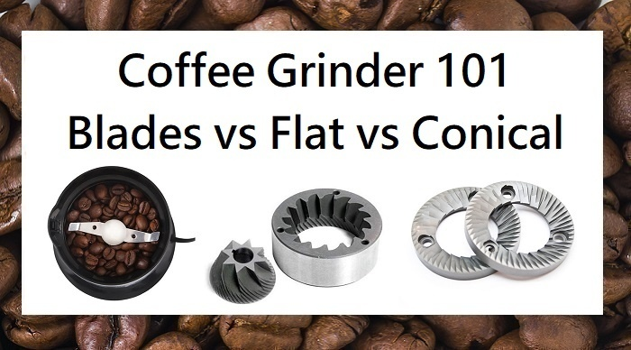 Burr vs Blade how to choose a Coffee Grinder