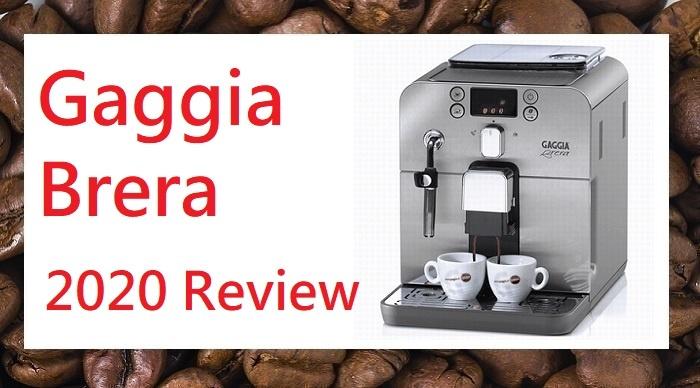 Gaggia Brera espresso maker 2020 review