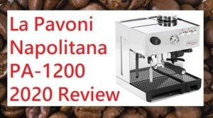 La Pavoni PA-1200 Napolitana Espresso Machine Review