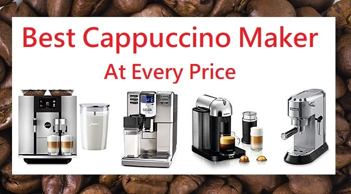 Best cappuccino maker for 2020 list