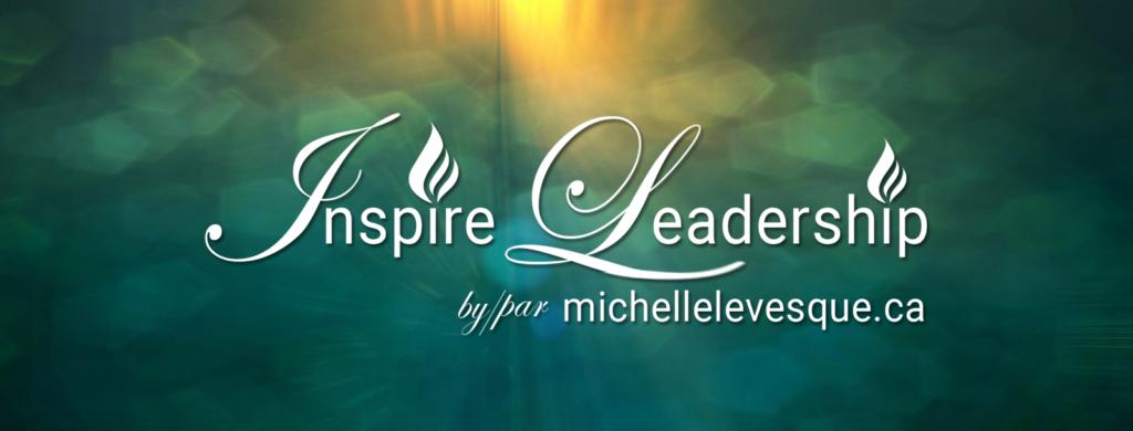 Inspire leadership par by Michellelevesqu.ca