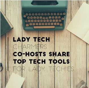 #31   Tech Tools for Lady Techies