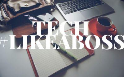 #37 | Tech #LikeaBoss