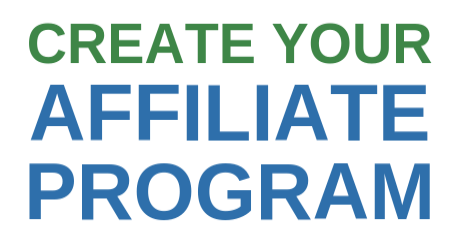 Create Your Affiliate Program