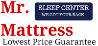 Mr. Mattress | Sleep Centers Toms River NJ Manahawkin NJ