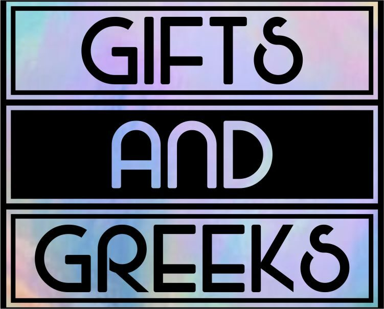 Gifts & Greeks
