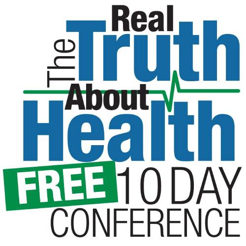 The 2018 Real Truth <br>About Health Conference