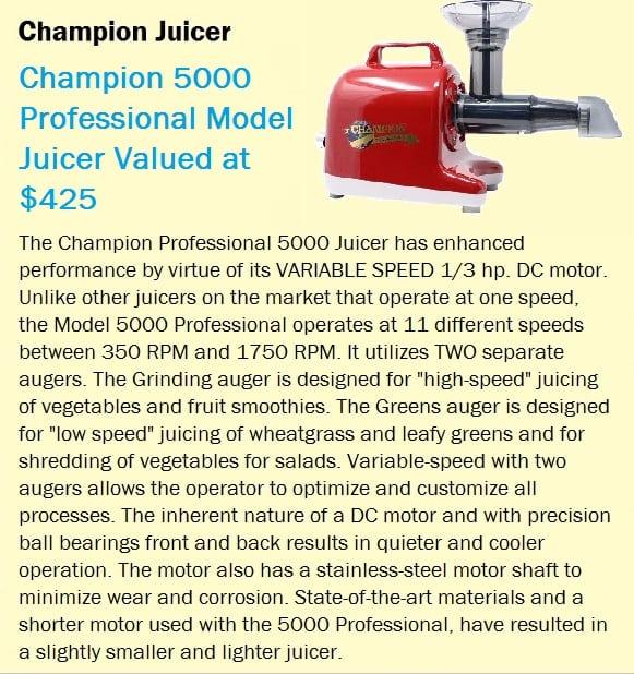 Champion Juicer professional raffle