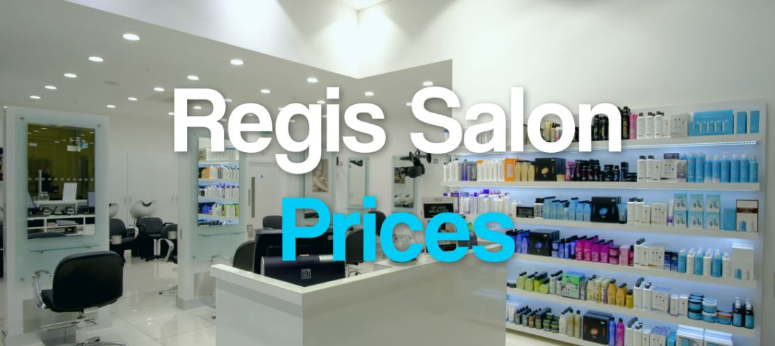Regis Salon Prices