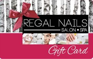 Regal nails (Walmart Gift Card)